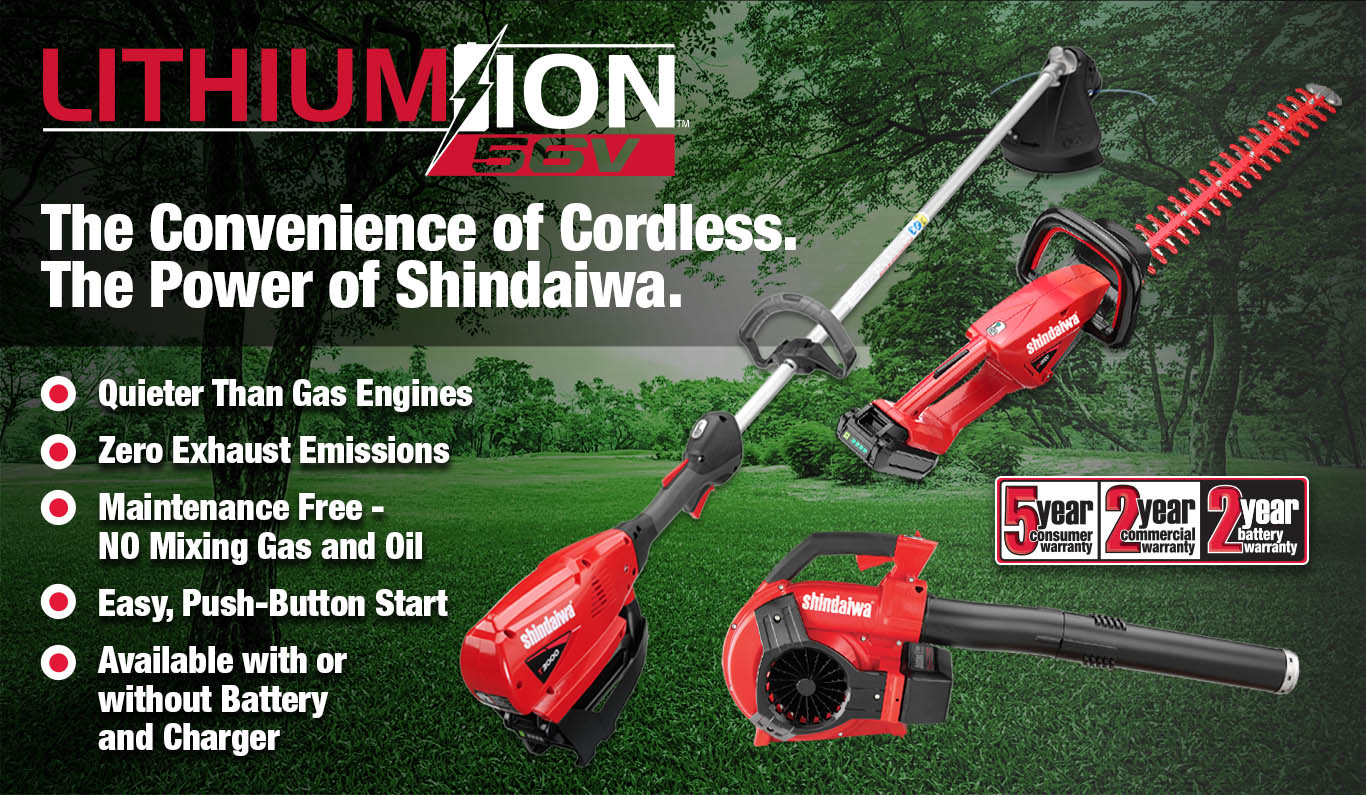 The Convenience of Cordless. The Power of Shindaiwa. | Quieter than Gas Engines | Zero Exhaust Emissions | Maintenance Free - NO Mixing Gas and Oil | Easy, Push-Button Start | Available with or without Batter and Charger